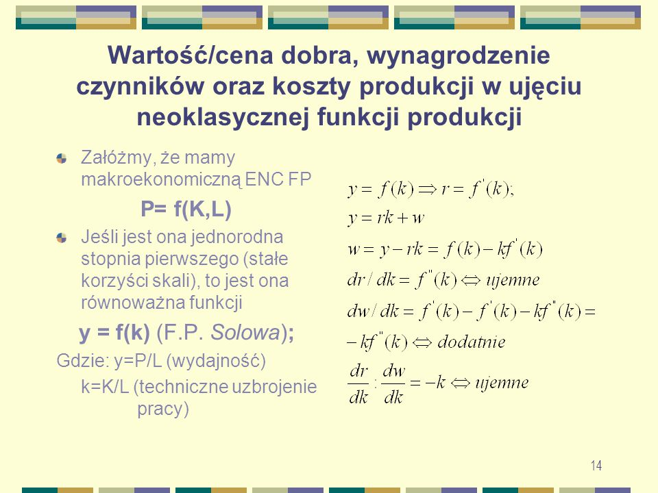 Wartość/cena dobra, wynagrodzenie czynników oraz koszty produkcji w ujęciu neoklasycznej funkcji produkcji