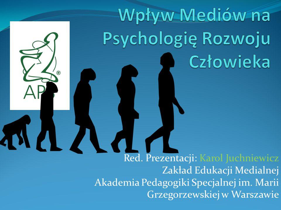 Wpływ Mediów na Psychologię Rozwoju Człowieka
