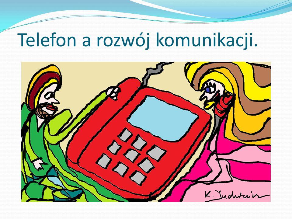 Telefon a rozwój komunikacji.