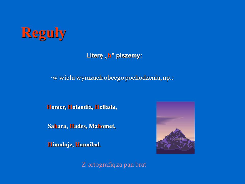 Reguły ·w wielu wyrazach obcego pochodzenia, np.: