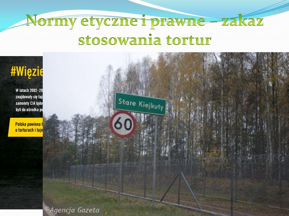 Normy etyczne i prawne – zakaz stosowania tortur