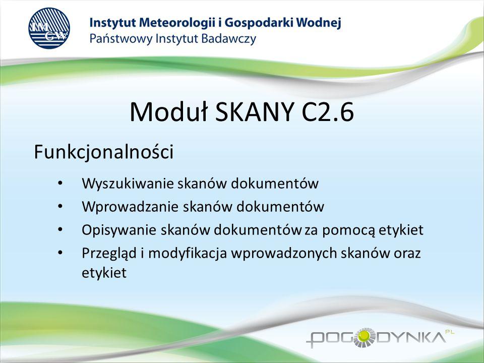 Moduł SKANY C2.6 Funkcjonalności Wyszukiwanie skanów dokumentów