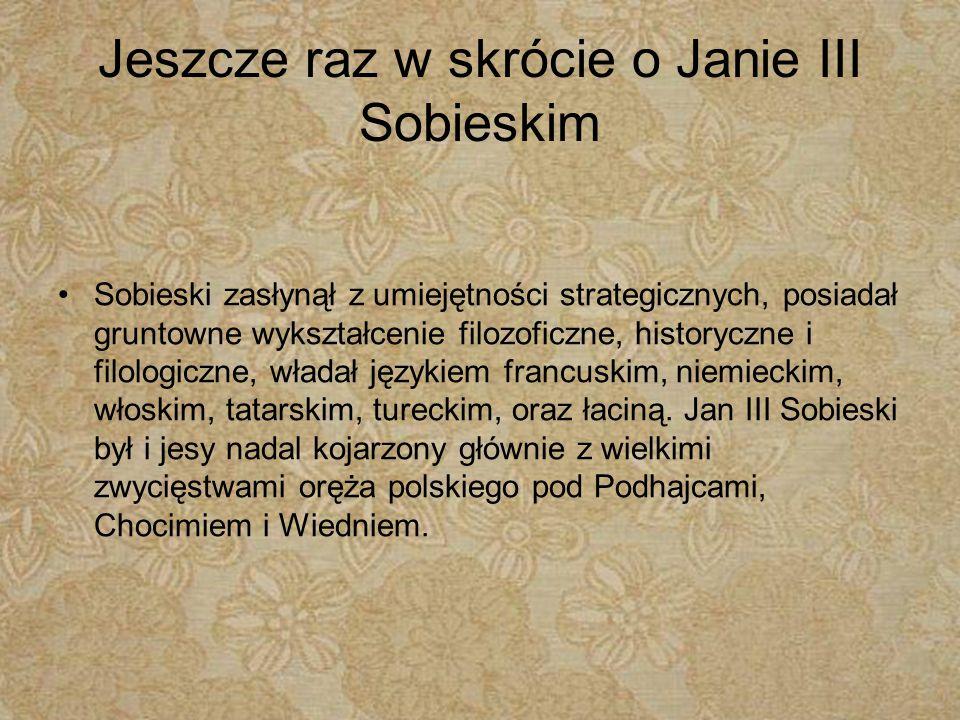 Jeszcze raz w skrócie o Janie III Sobieskim