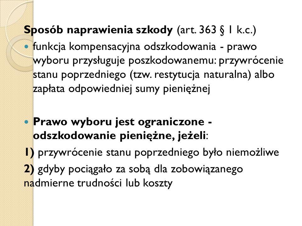 Sposób naprawienia szkody (art. 363 § 1 k.c.)