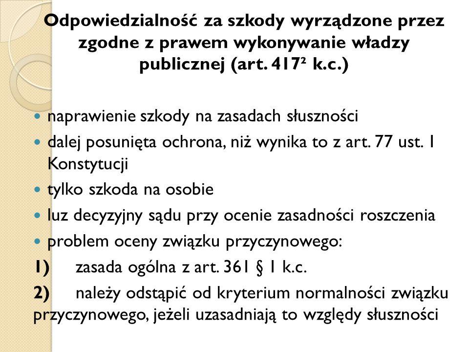 Odpowiedzialność za szkody wyrządzone przez zgodne z prawem wykonywanie władzy publicznej (art. 417² k.c.)