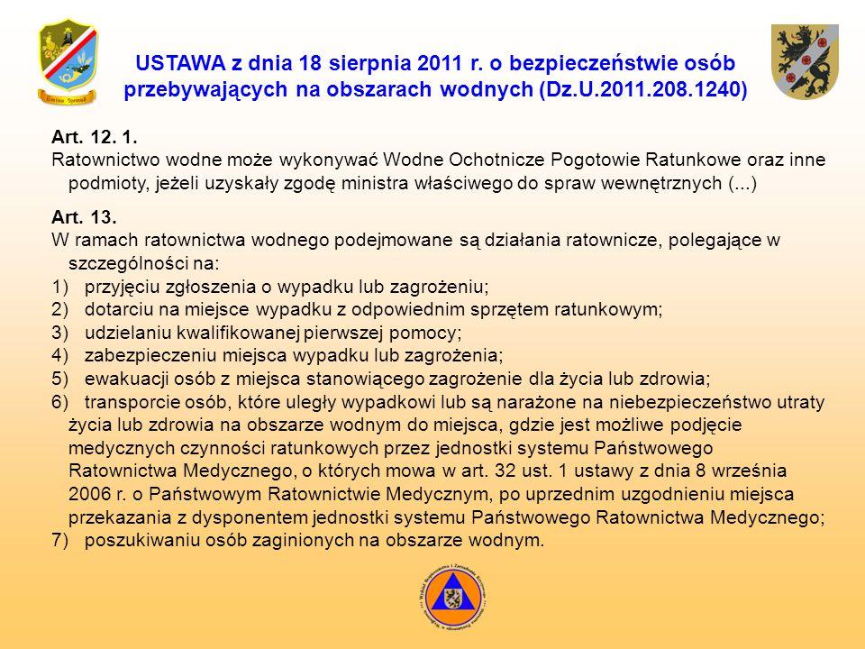 USTAWA z dnia 18 sierpnia 2011 r. o bezpieczeństwie osób