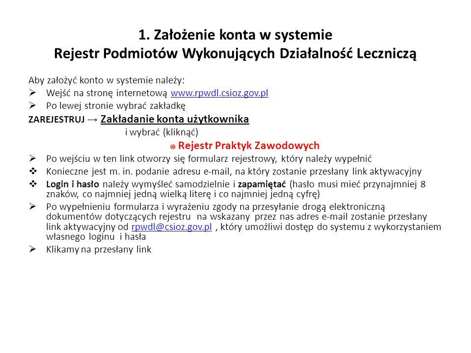 1. Założenie konta w systemie Rejestr Podmiotów Wykonujących Działalność Leczniczą