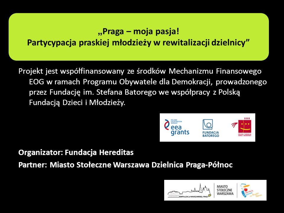 """""""Praga – moja pasja! Partycypacja praskiej młodzieży w rewitalizacji dzielnicy"""