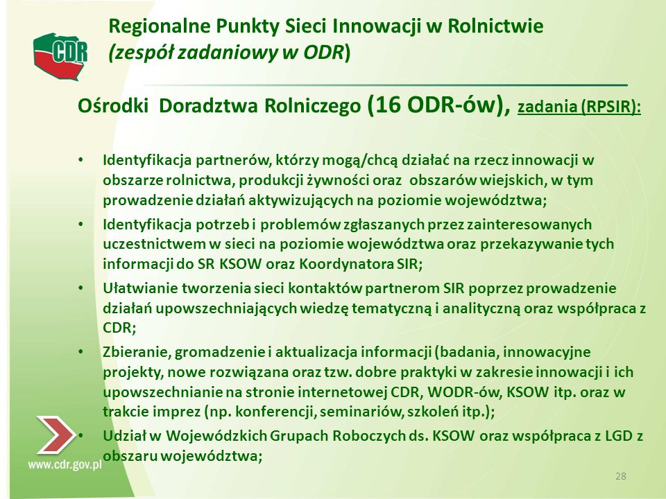 Ośrodki Doradztwa Rolniczego (16 ODR-ów), zadania (RPSIR):