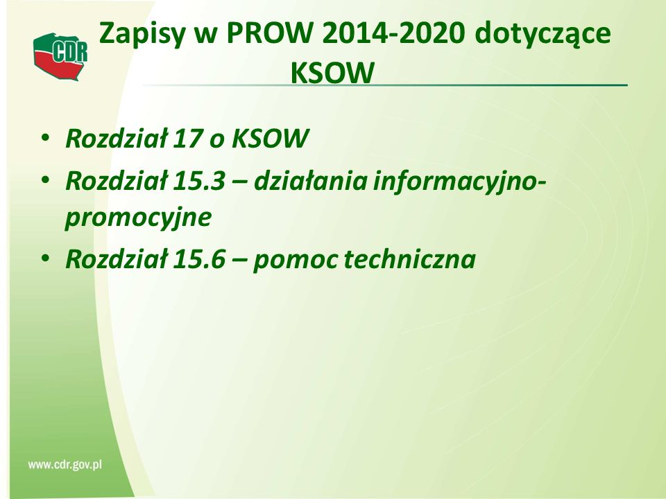 Zapisy w PROW 2014-2020 dotyczące KSOW