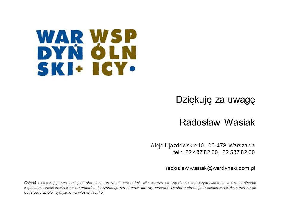 Dziękuję za uwagę Radosław Wasiak