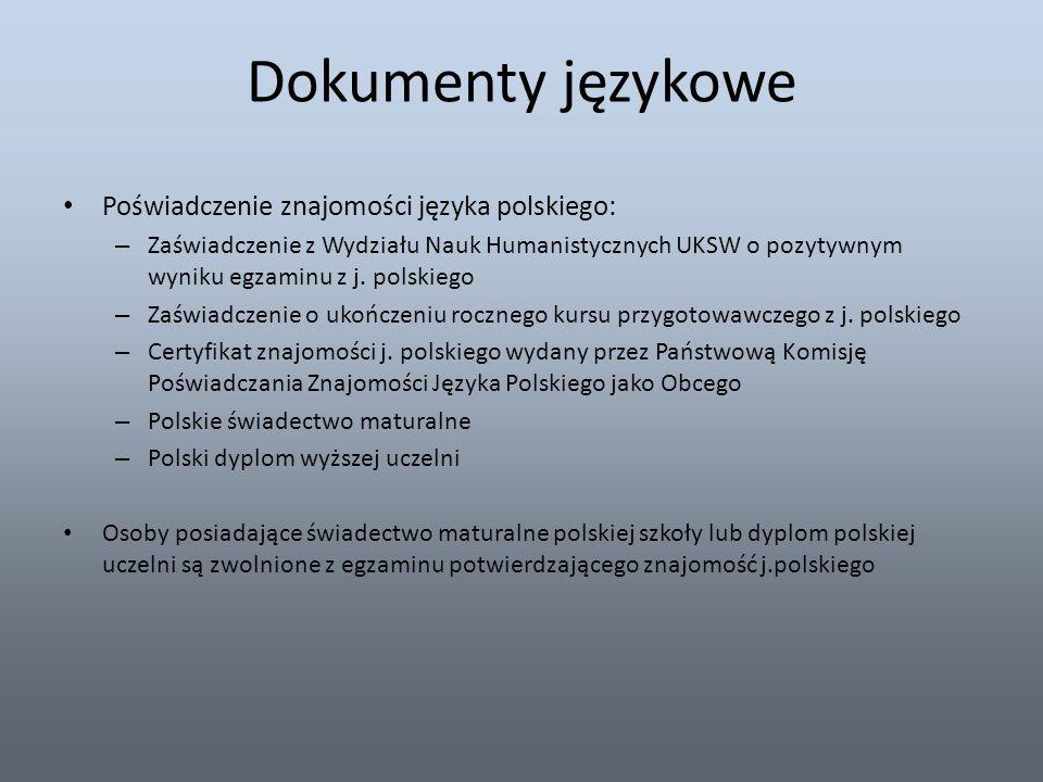 Dokumenty językowe Poświadczenie znajomości języka polskiego: