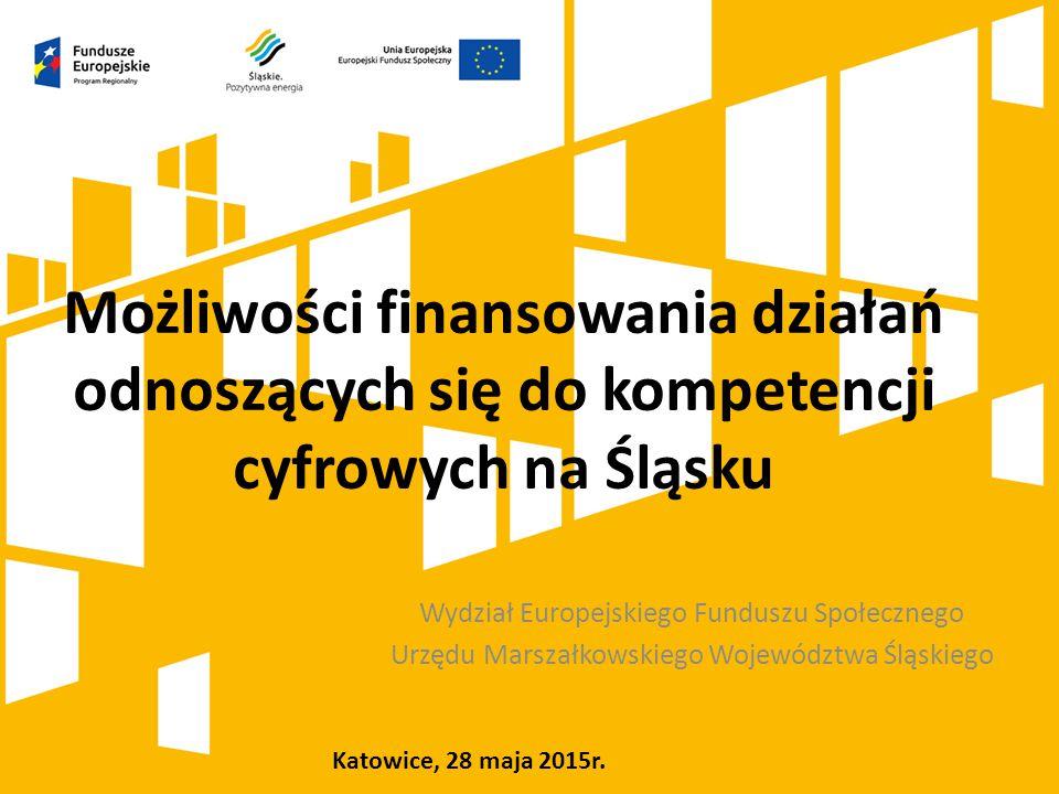 Możliwości finansowania działań odnoszących się do kompetencji cyfrowych na Śląsku