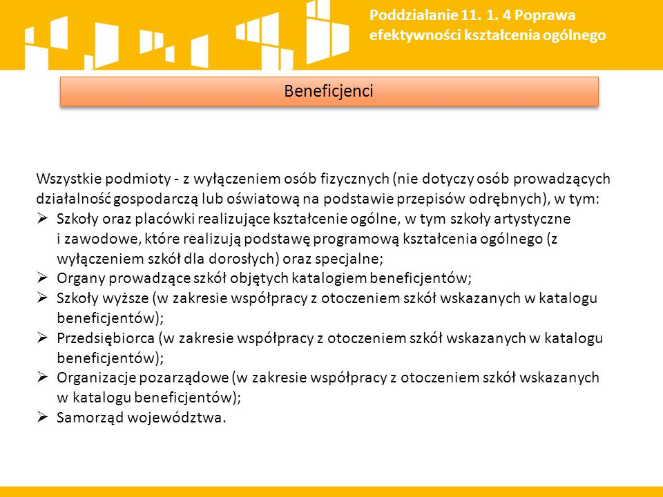 Poddziałanie 11. 1. 4 Poprawa efektywności kształcenia ogólnego