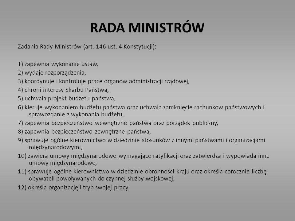 RADA MINISTRÓW Zadania Rady Ministrów (art. 146 ust. 4 Konstytucji):
