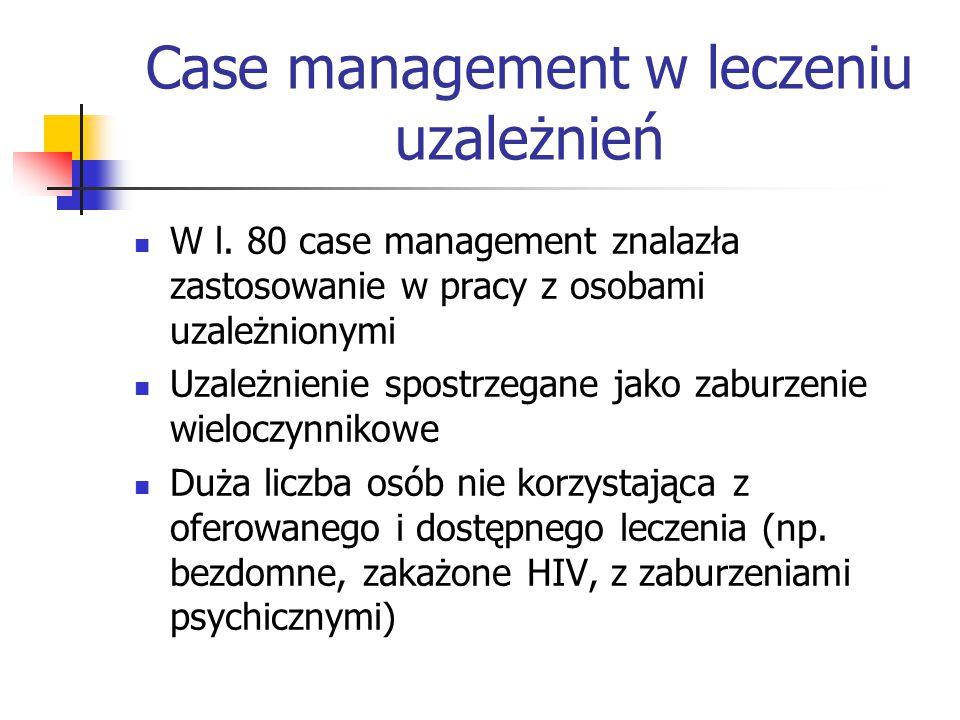 Case management w leczeniu uzależnień