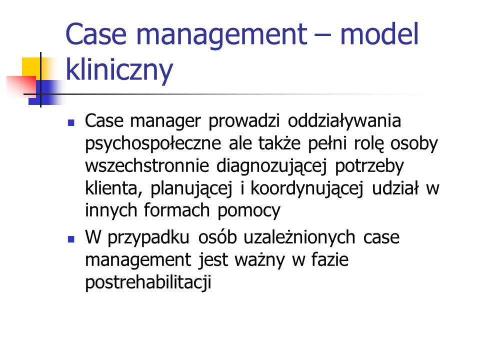 Case management – model kliniczny