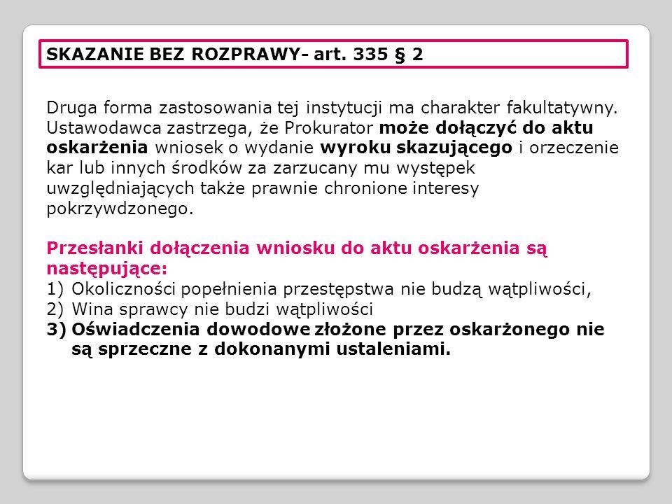 SKAZANIE BEZ ROZPRAWY- art. 335 § 2