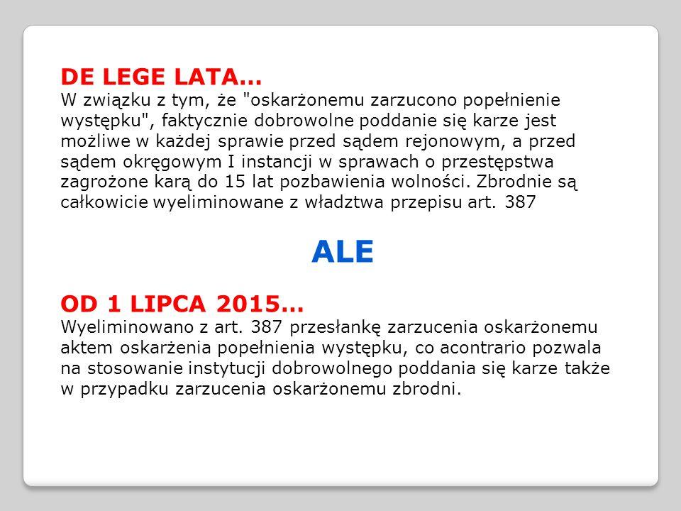 ALE DE LEGE LATA… OD 1 LIPCA 2015…