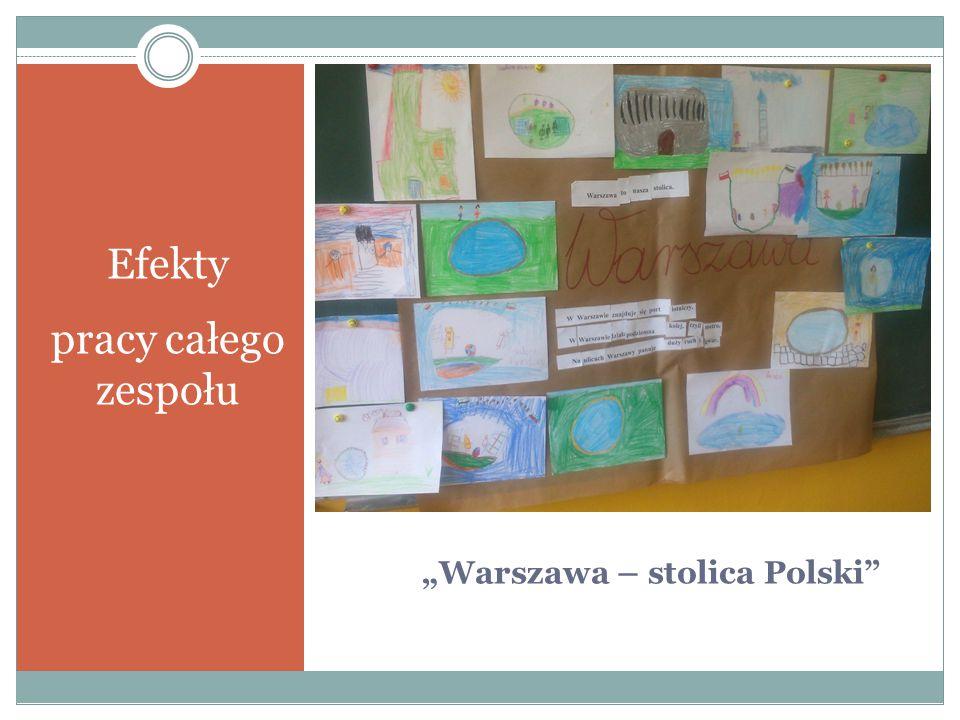 """""""Warszawa – stolica Polski"""