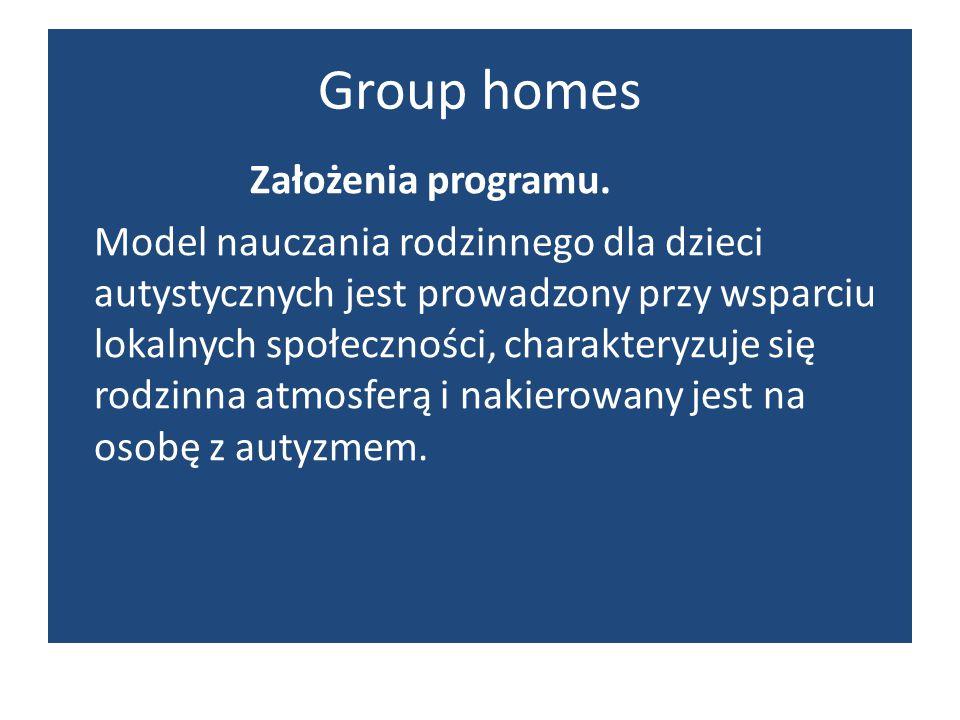 Group homes Założenia programu.