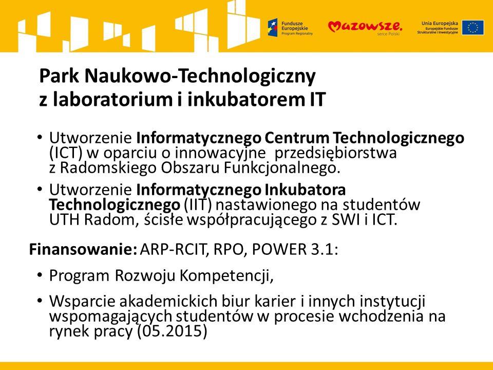 Park Naukowo-Technologiczny z laboratorium i inkubatorem IT