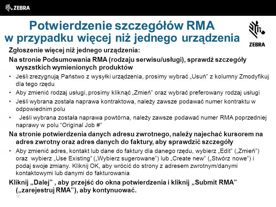 Potwierdzenie szczegółów RMA w przypadku więcej niż jednego urządzenia
