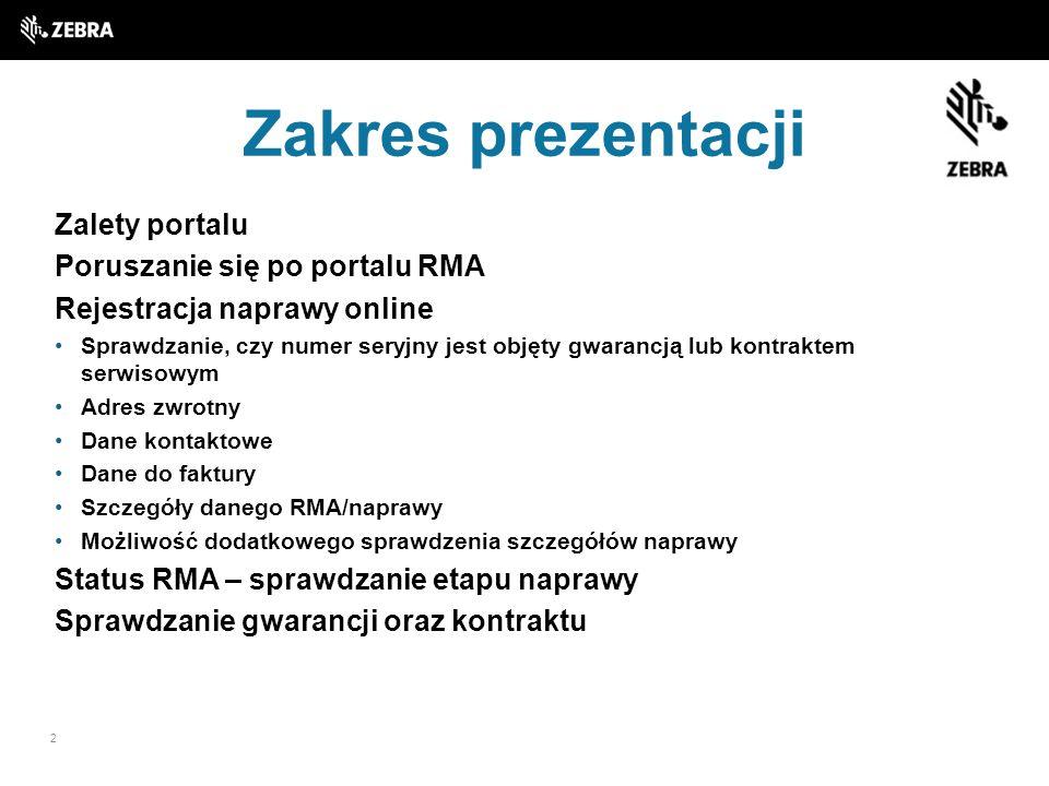 Zakres prezentacji Zalety portalu Poruszanie się po portalu RMA