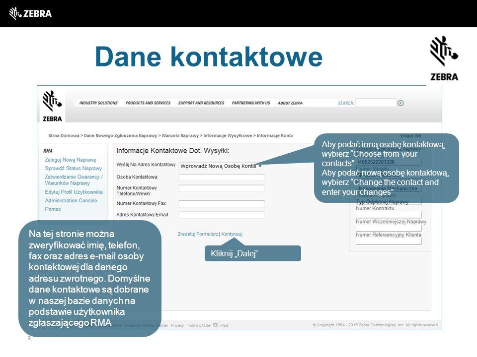 Dane kontaktowe Aby podać inną osobę kontaktową, wybierz Choose from your contacts
