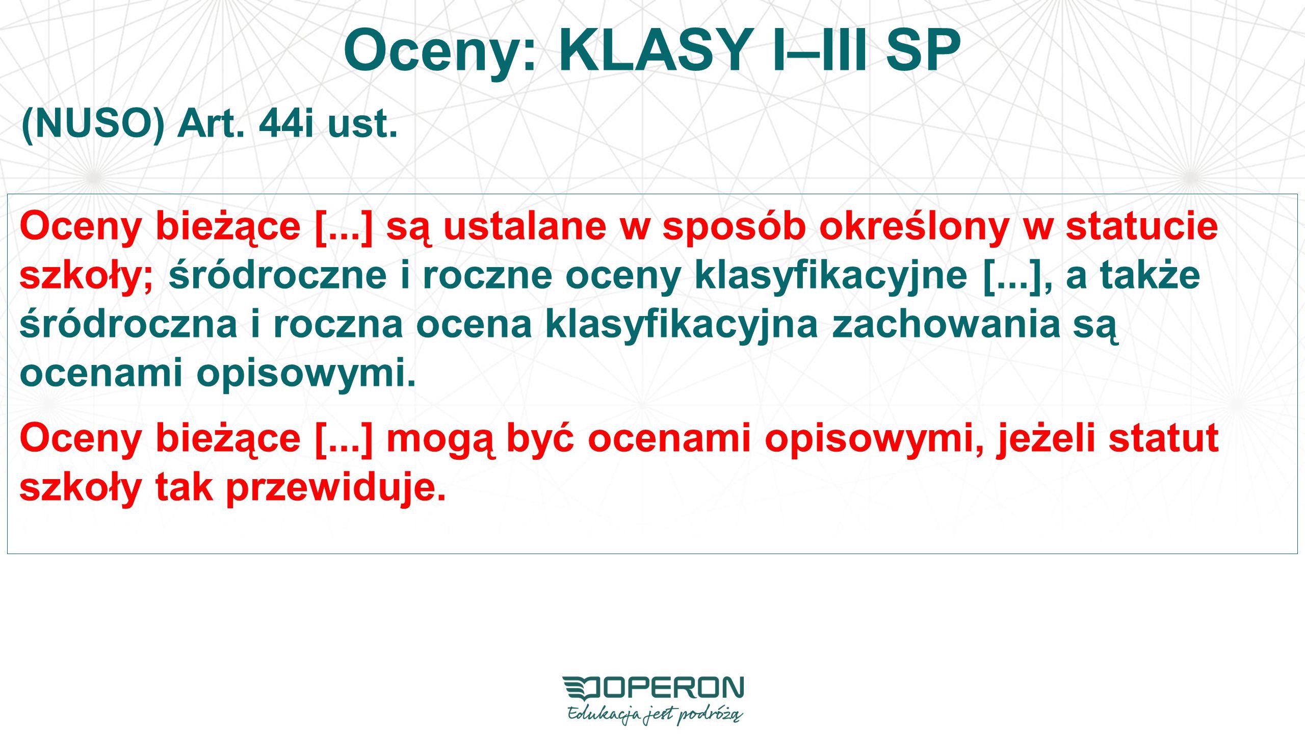 Oceny: KLASY I–III SP (NUSO) Art. 44i ust.