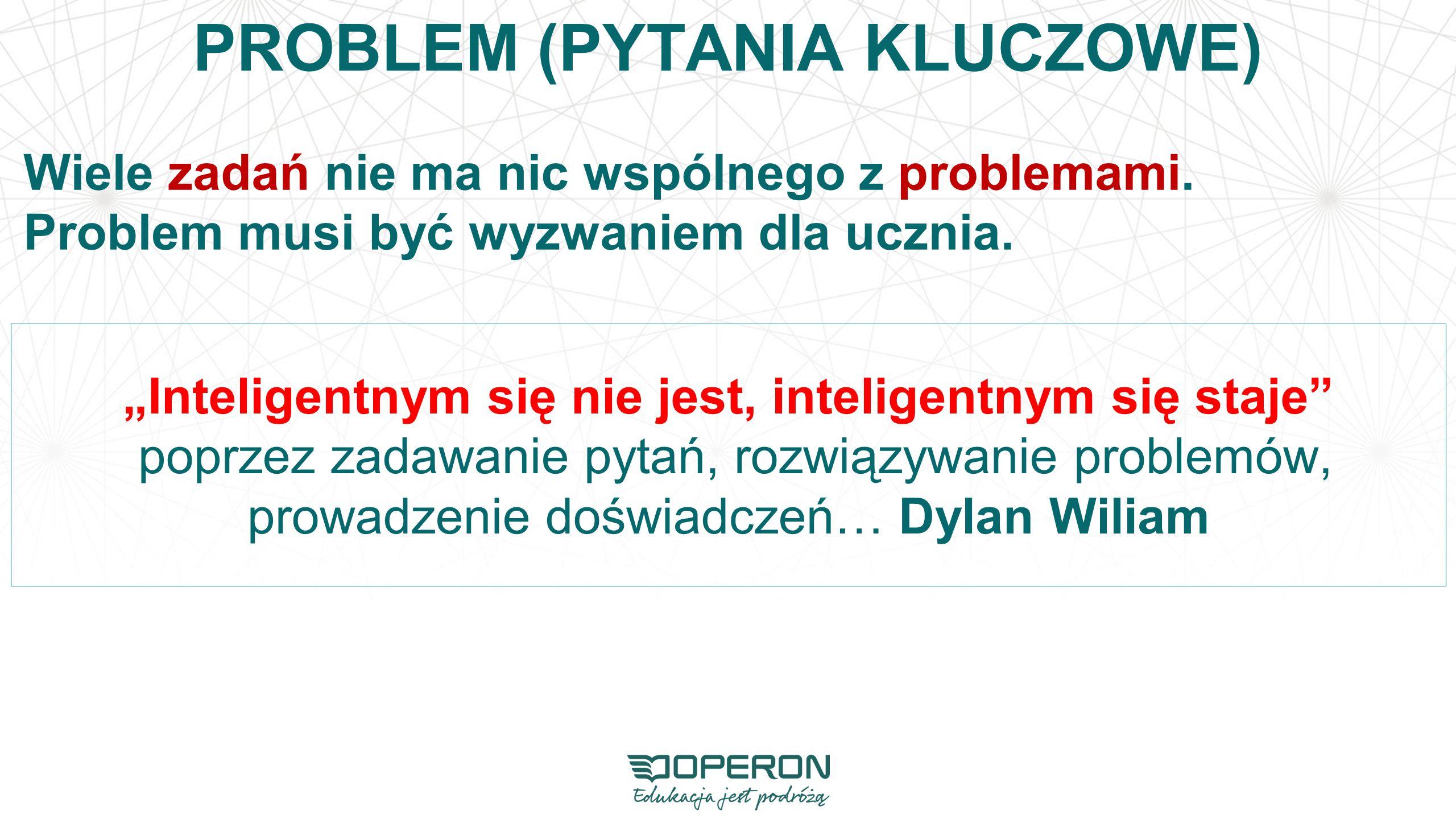 PROBLEM (PYTANIA KLUCZOWE)