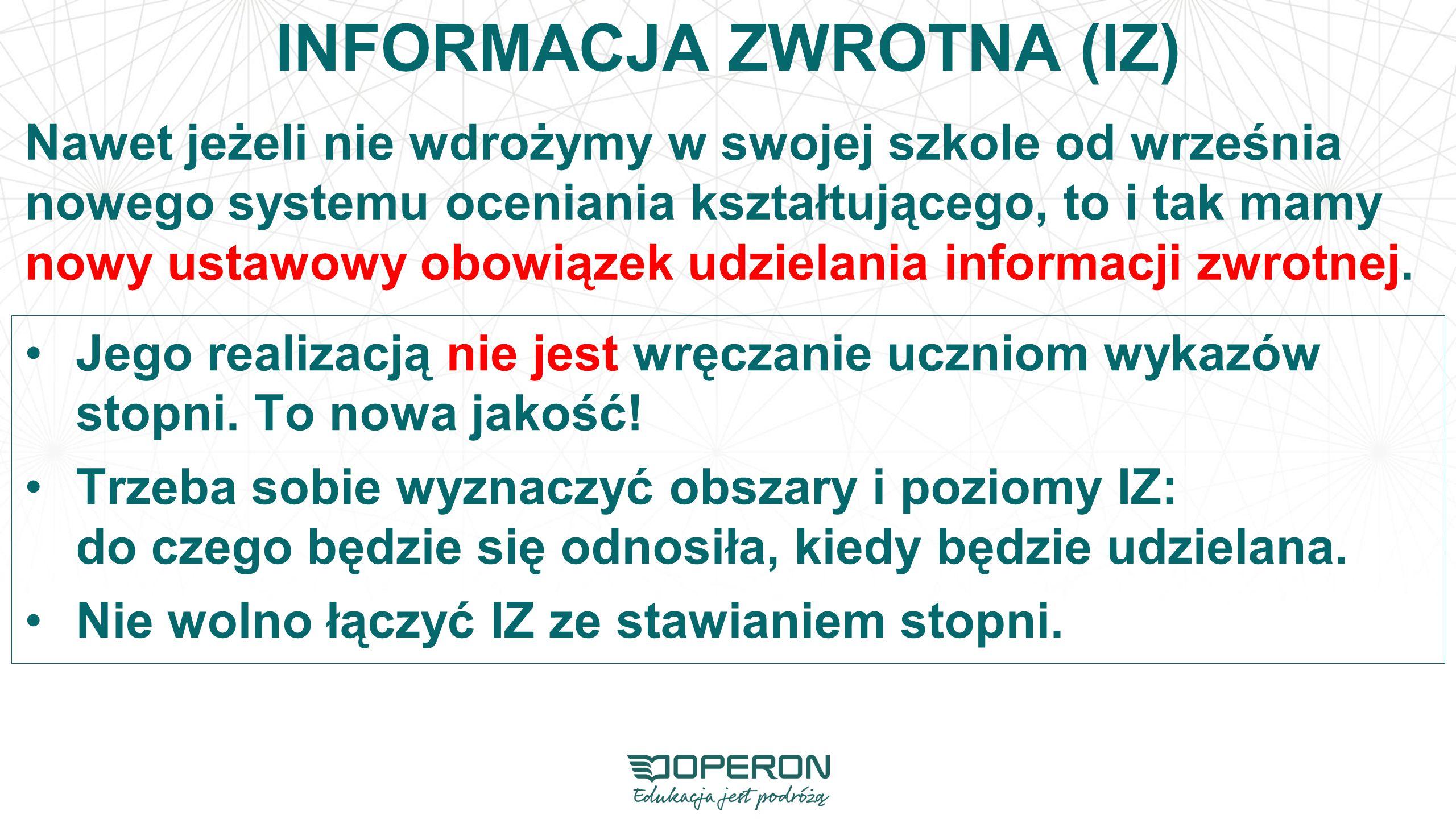 INFORMACJA ZWROTNA (IZ)