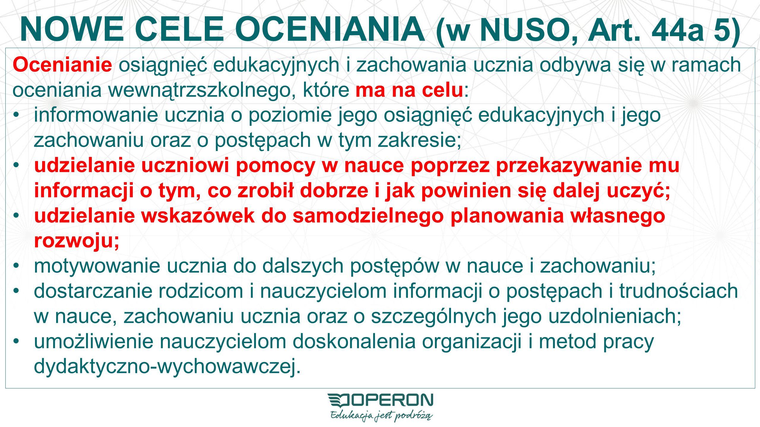 NOWE CELE OCENIANIA (w NUSO, Art. 44a 5)