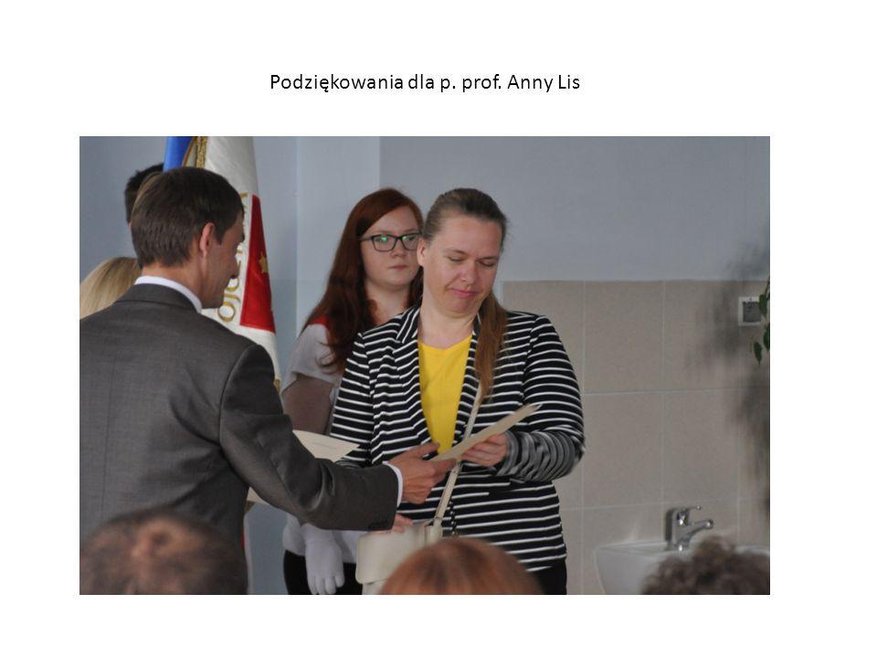 Podziękowania dla p. prof. Anny Lis