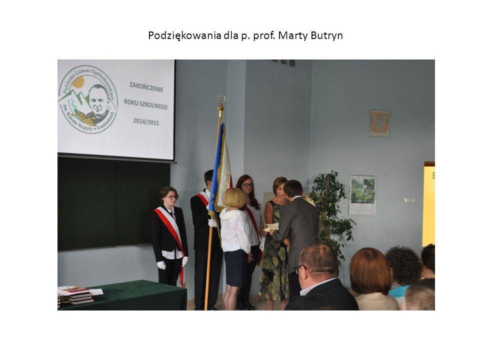 Podziękowania dla p. prof. Marty Butryn
