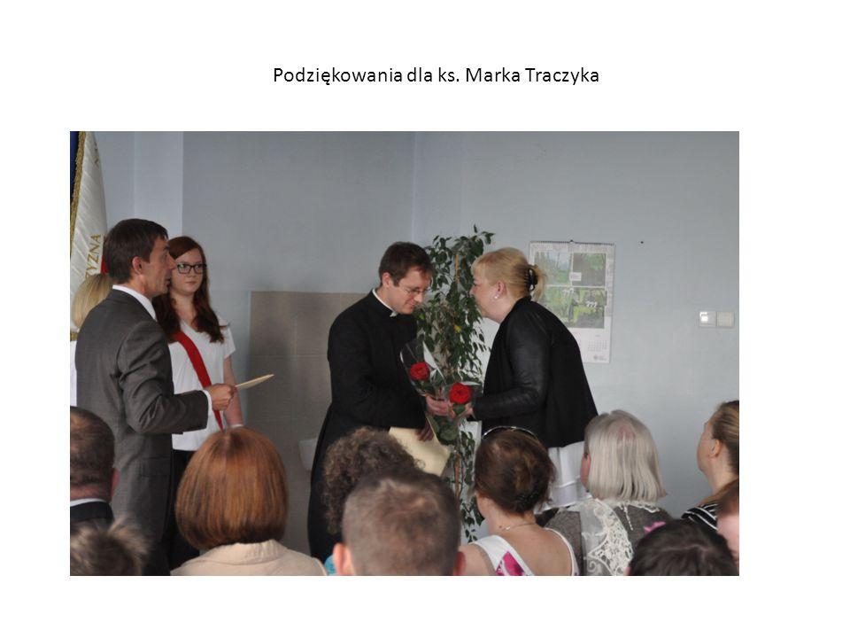 Podziękowania dla ks. Marka Traczyka