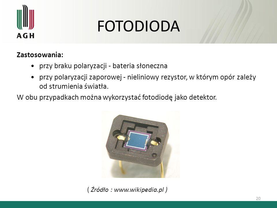 FOTODIODA Zastosowania: przy braku polaryzacji - bateria słoneczna