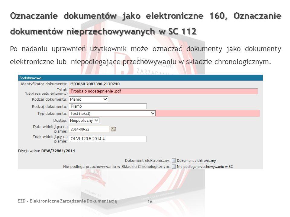 Oznaczanie dokumentów jako elektroniczne 160, Oznaczanie dokumentów nieprzechowywanych w SC 112