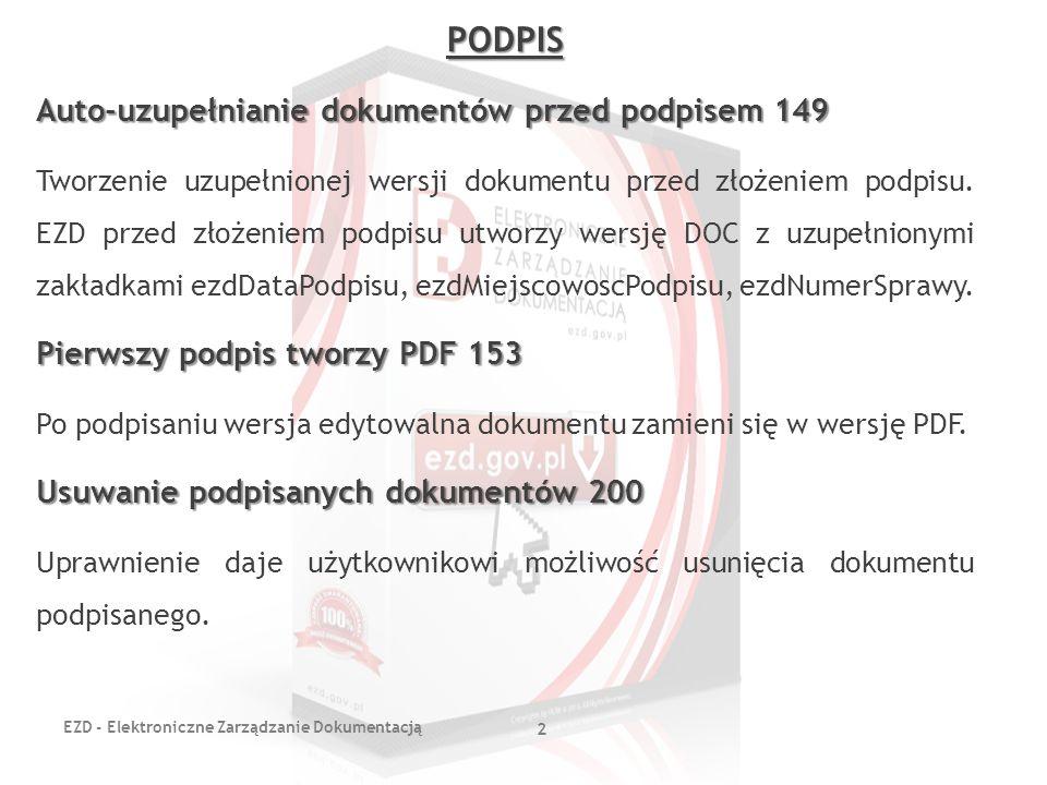 PODPIS Auto-uzupełnianie dokumentów przed podpisem 149