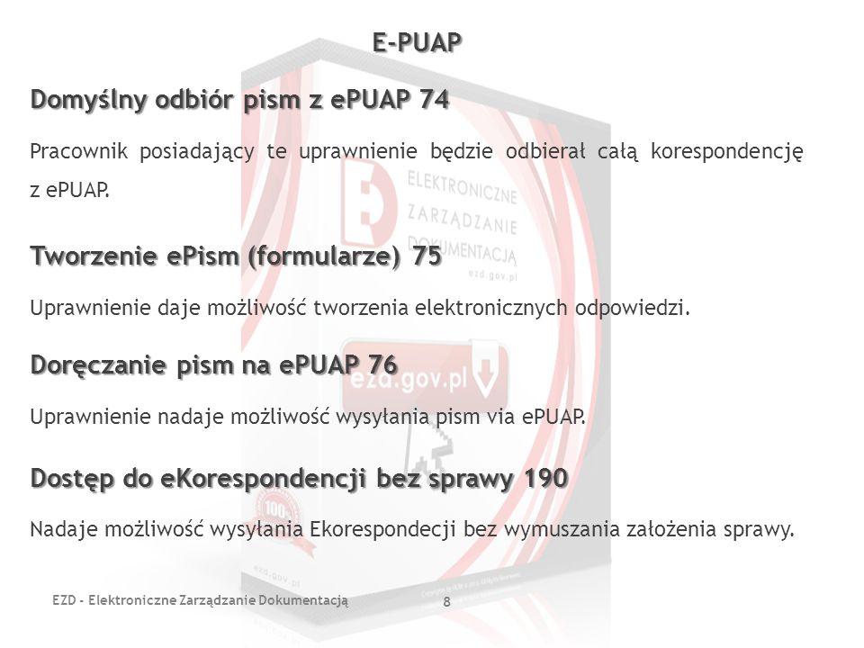 Domyślny odbiór pism z ePUAP 74