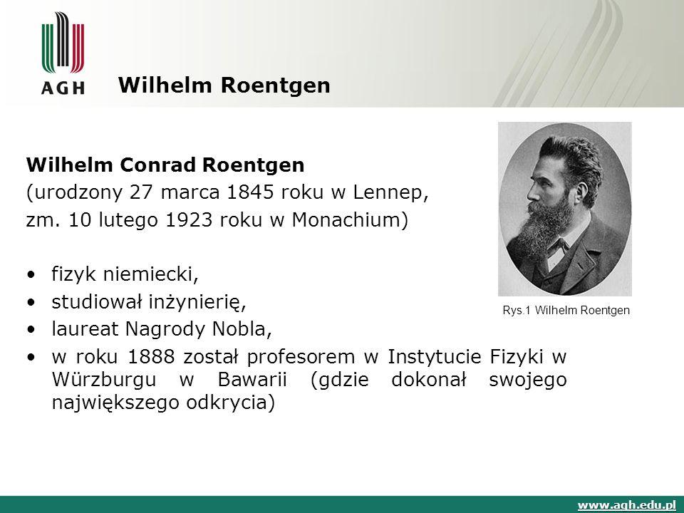 Wilhelm Roentgen Wilhelm Conrad Roentgen