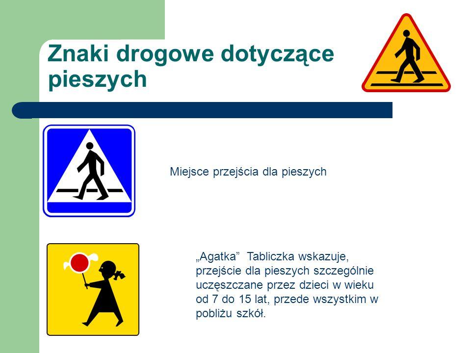 Znaki drogowe dotyczące pieszych