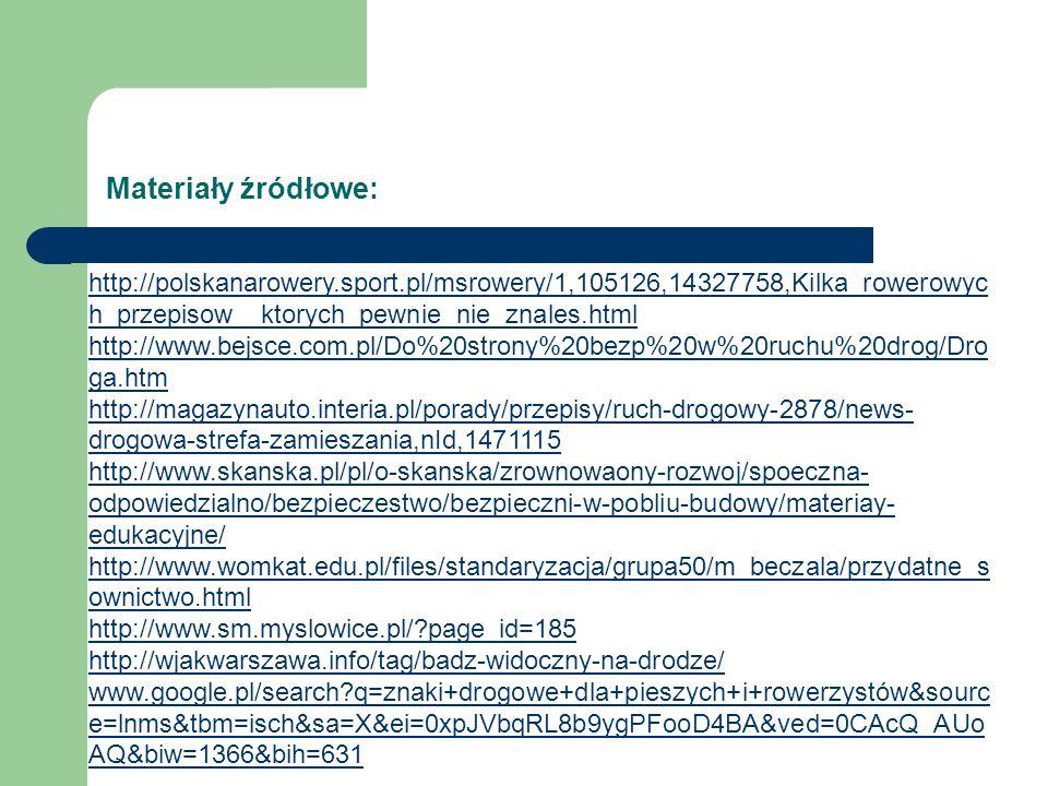 Materiały źródłowe: http://polskanarowery.sport.pl/msrowery/1,105126,14327758,Kilka_rowerowych_przepisow__ktorych_pewnie_nie_znales.html.