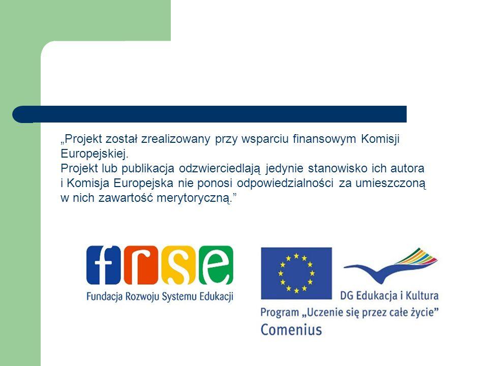 """""""Projekt został zrealizowany przy wsparciu finansowym Komisji Europejskiej."""