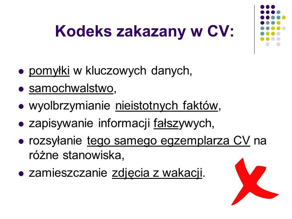Kodeks zakazany w CV: pomyłki w kluczowych danych, samochwalstwo,