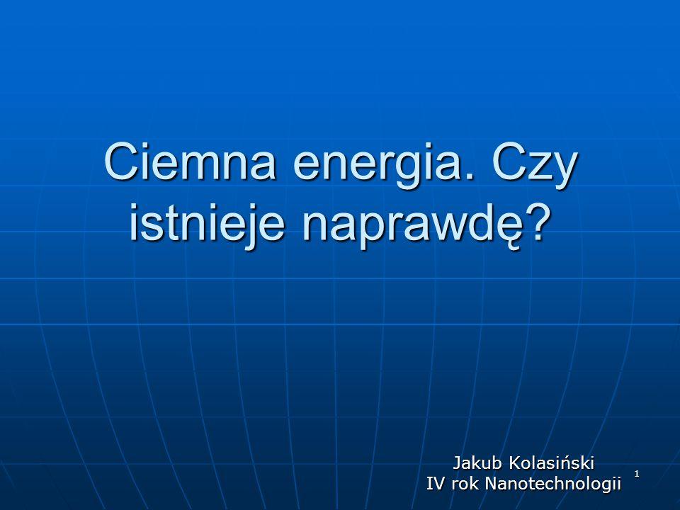 Ciemna energia. Czy istnieje naprawdę
