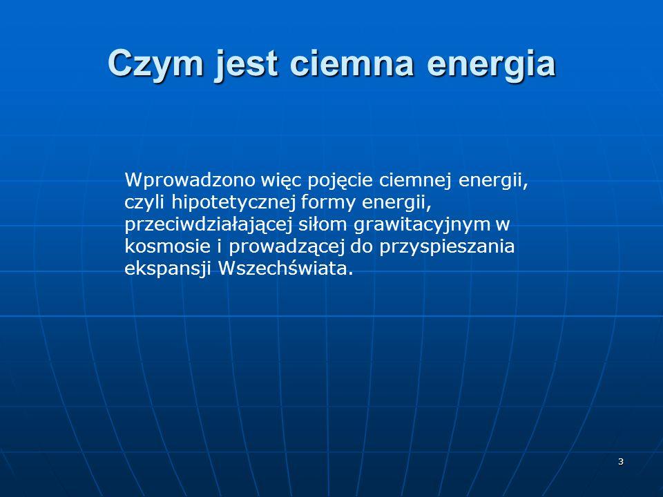Czym jest ciemna energia