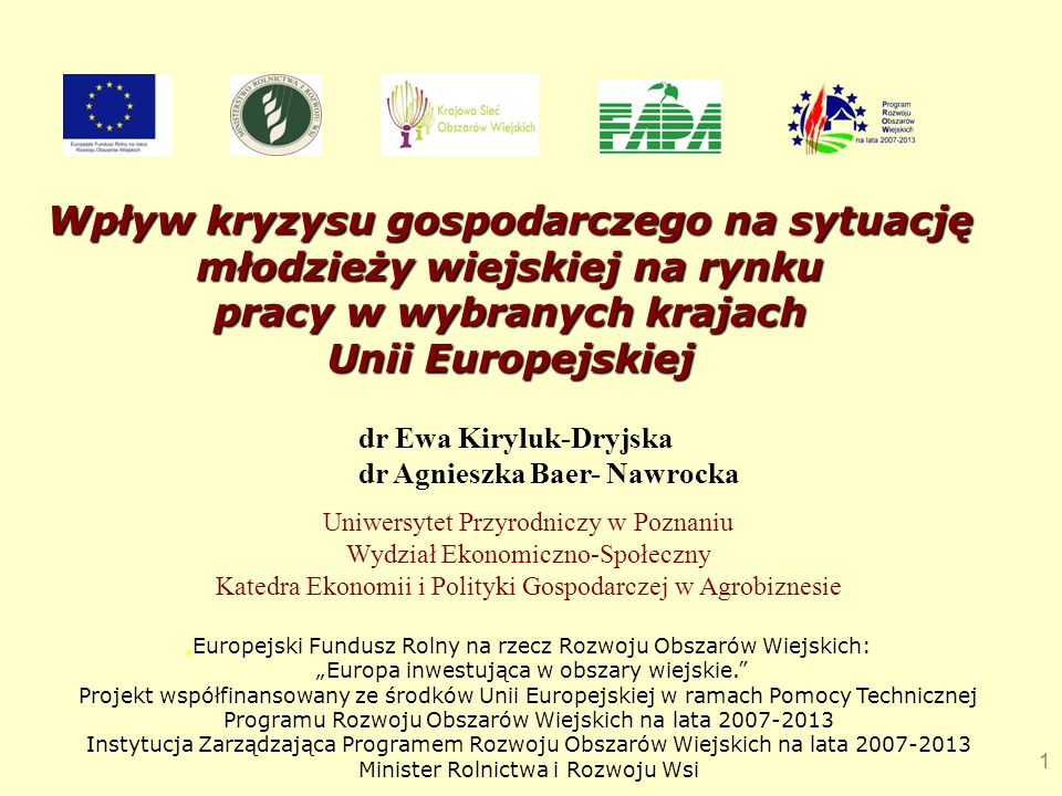 Wpływ kryzysu gospodarczego na sytuację młodzieży wiejskiej na rynku pracy w wybranych krajach. Unii Europejskiej.
