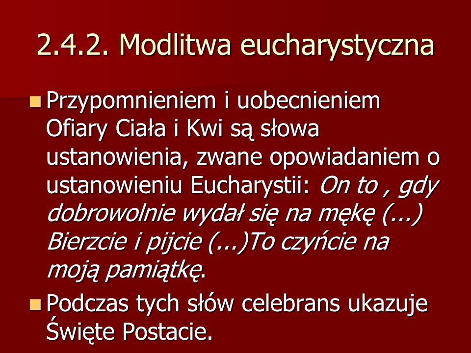 2.4.2. Modlitwa eucharystyczna