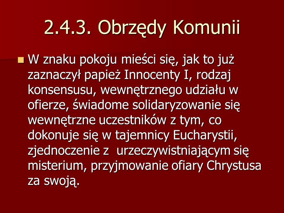 2.4.3. Obrzędy Komunii